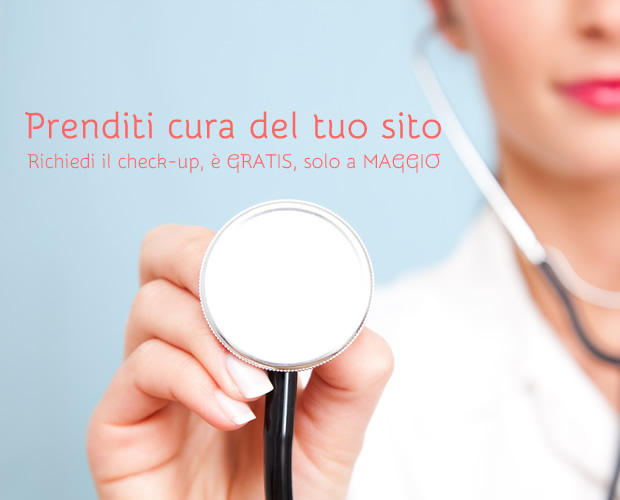 Prenditi cura del sito web: analisi web e check-up del tuo sito web, a Maggio è gratis